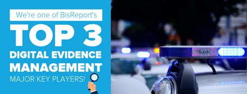 Top 3 Digital Evidence Management