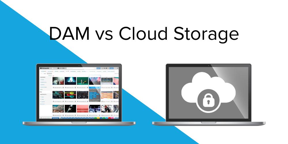 Digital Asset Management (DAM) vs Cloud Storage